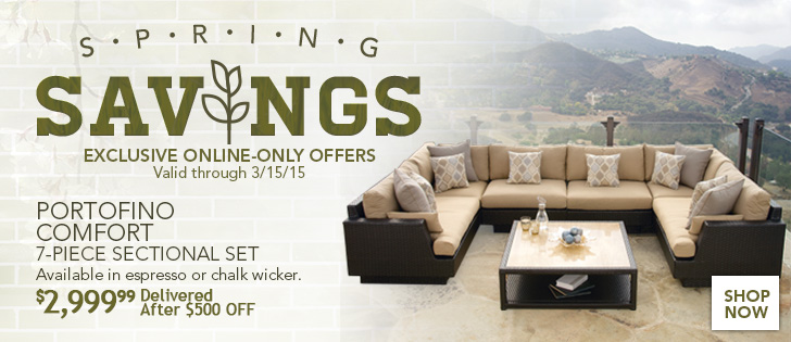 Portofino Comfort 7-Piece Sectional. Available in espresso or chalk wicker. $2,999.99 Delivered After $500 OFF. Valid through 3/15/15. Click Here.
