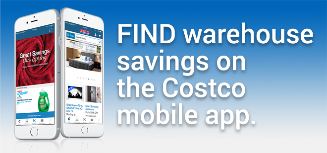 Find warehouse savings on the Costco mobile app