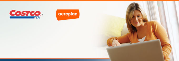 For a limited time earn one Aeroplan® Mile for every dollar spent on purchases at Costco.ca. Offer valid online only.