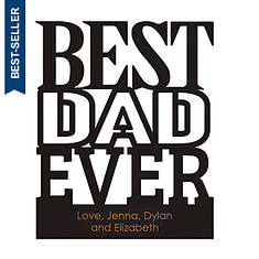 Personalized Best Dad Ever Wood Plaque