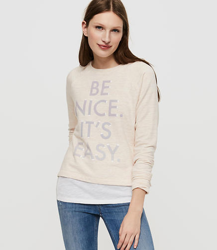 Image of Lou & Grey Be Nice It's Easy Zen Bounce Sweatshirt