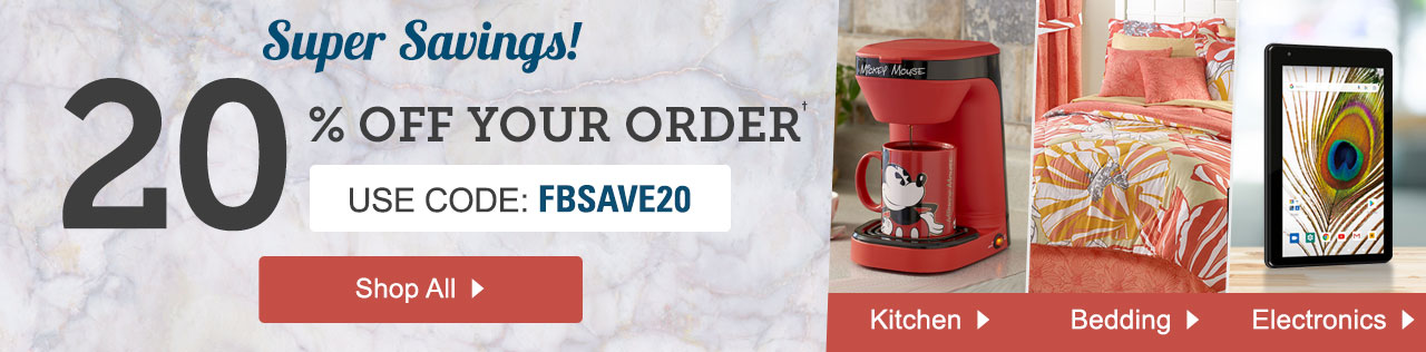 20% Off Your Order with promo code FBSAVE20. Shop Now.