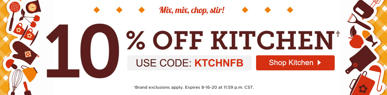 10% Off Kitchen. Use Promo Code KTCHNFB. Save Now