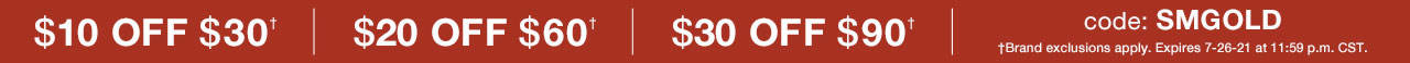 $10 Off $30, $20 Off $60, $30 Off $90 with code SMGOLD
