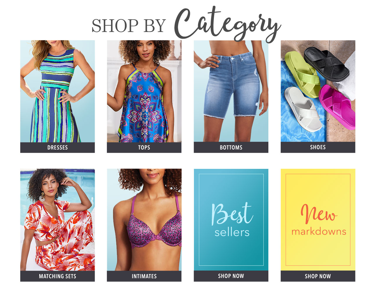 Shop dresses, tops, bottoms, shoes, matching sets, intimates, best sellers, and clearance.