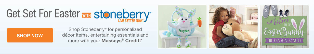 Shop Stoneberry for Easter items with your Masseys Credit! Shop Now
