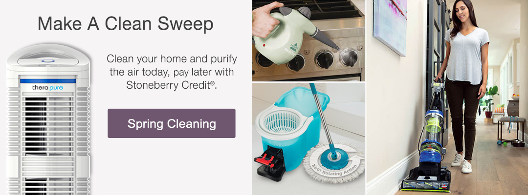Clean your home and purify the air today, pay later with Stoneberry Credit.