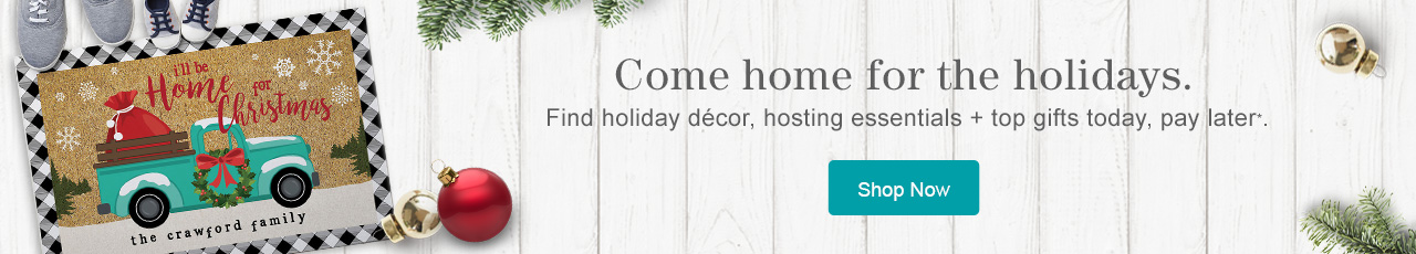 Find holiday decor, hosting essentials and top gifts today, pay later with Stoneberry Credit.