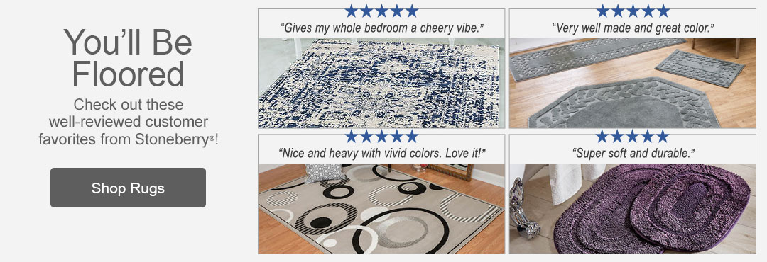 Check out the best-reviewed customer favorite rugs from Stoneberry.