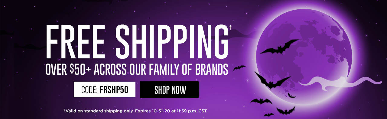 Free Shipping When You Spend $50 or More! Shop Now