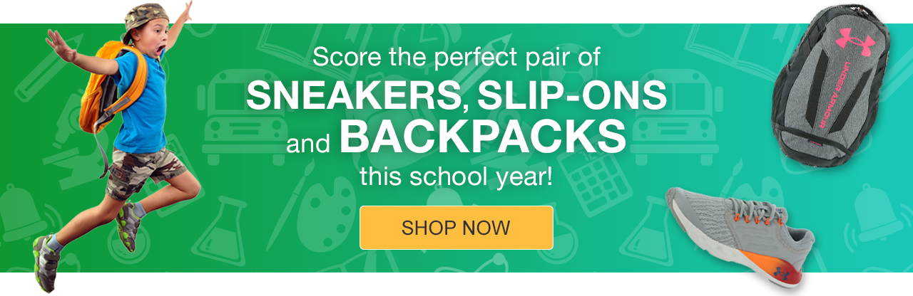 Score the perfect pair of Sneakers, Slip-Ons and Backpacks for this school year. Shop Now.