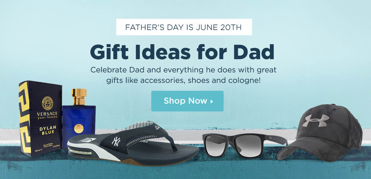 Father's Day is June 20th - Shop Great Gift Ideas for Dad!