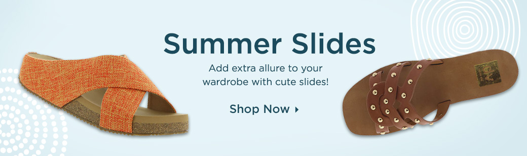 Add extra allure to your wardrobe with cute summer slides! Shop Now