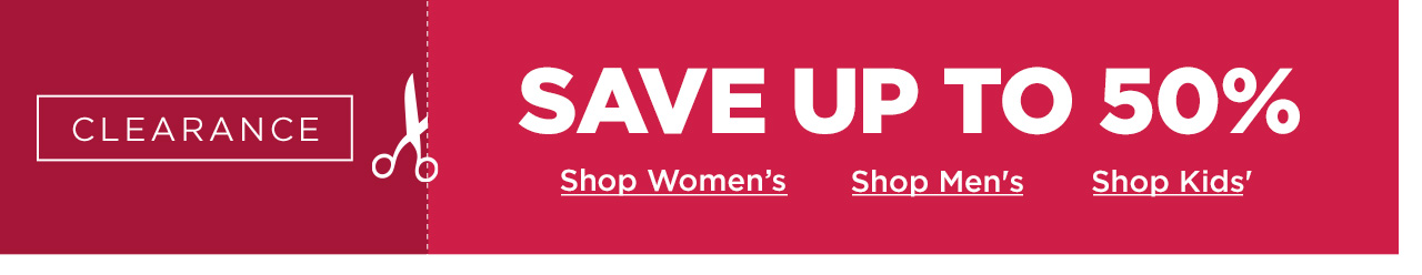 Save Up To 50% On Clearance Items - Shop Now