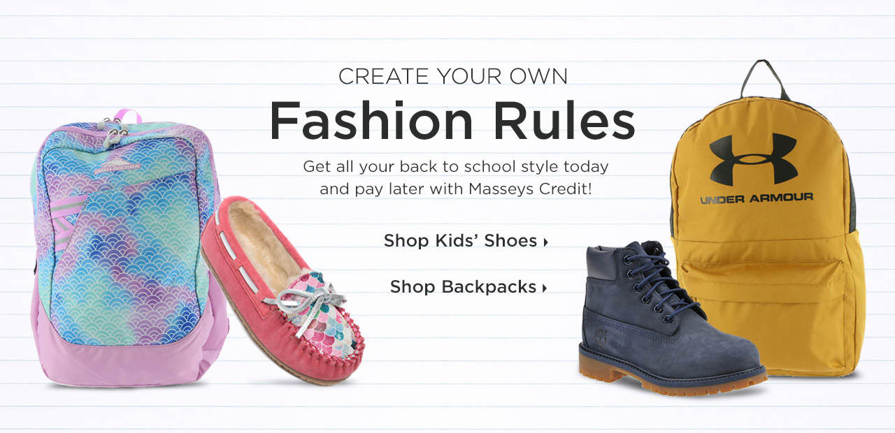 Create Your Own Fashion Rules - Get all your back to school style today and pay later with Masseys Credit! Shop Now