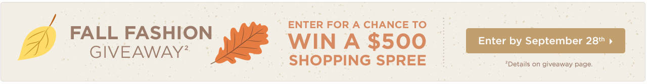 Fall Fashion Giveaway - Enter for a Chance to Win a $500 Shopping Spree!
