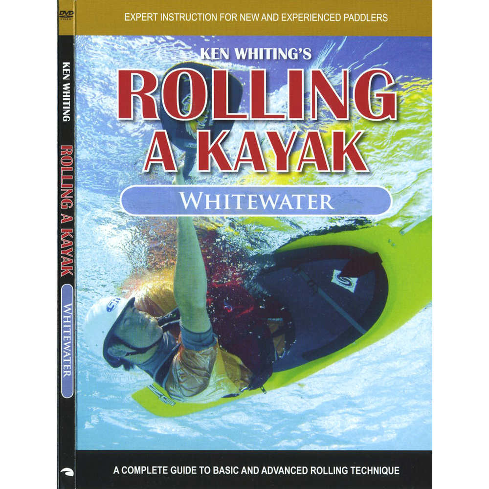 Ken Whiting's Rolling a Kayak - Whitewater DVD