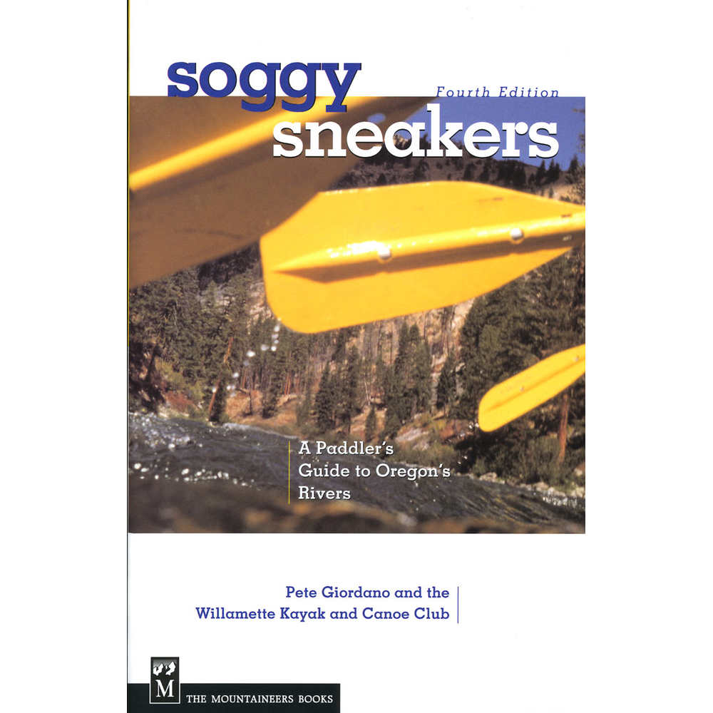 Soggy Sneakers - Oregon Rivers Book