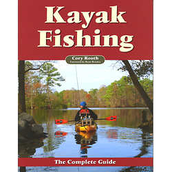 Kayak Fishing - The Complete Guide Book