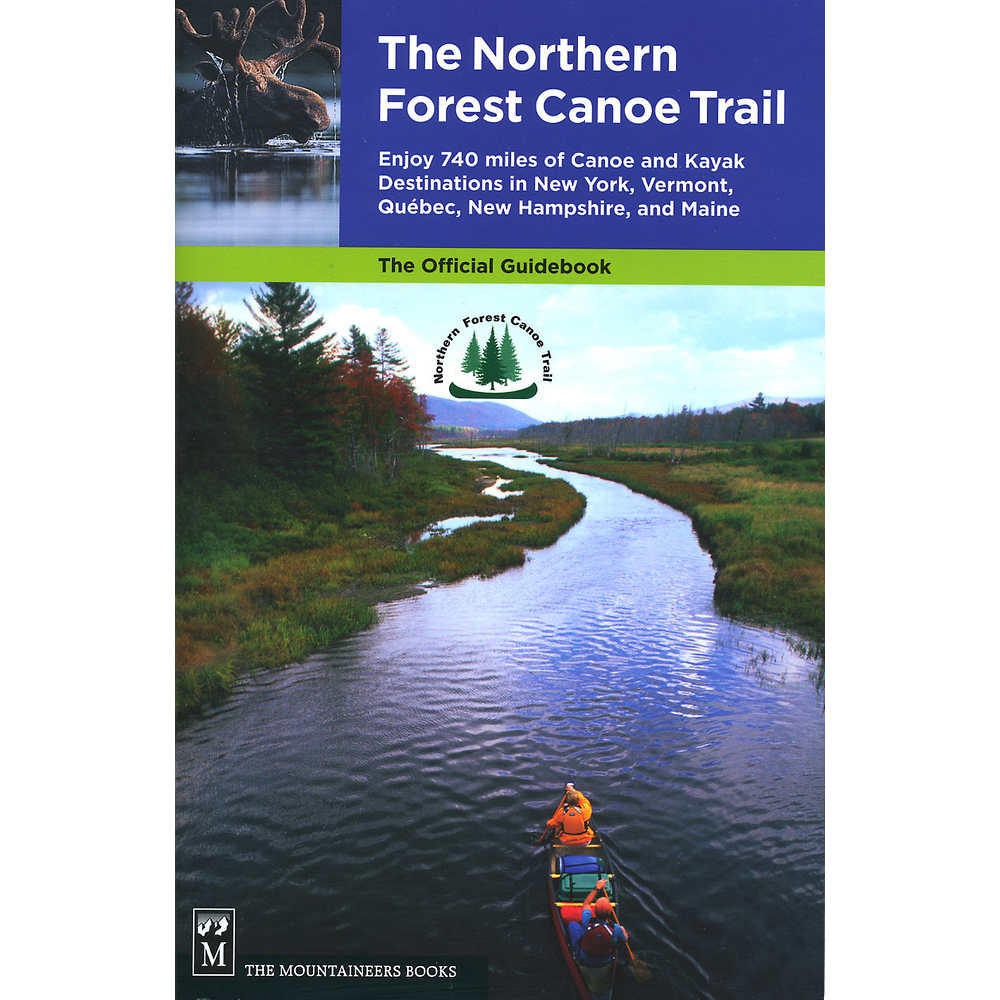 The Northern Forest Canoe Trail Guide Book