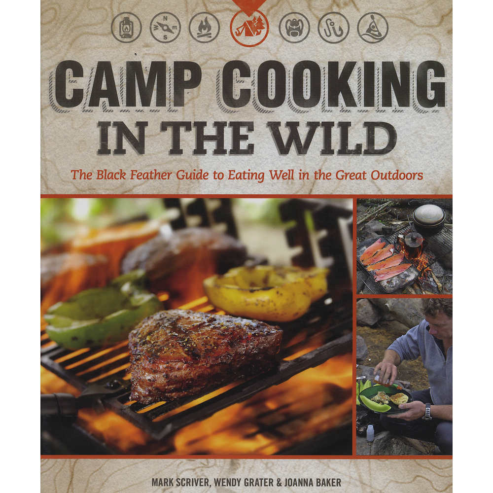 Camp Cooking: Eating Well in the Wild Book