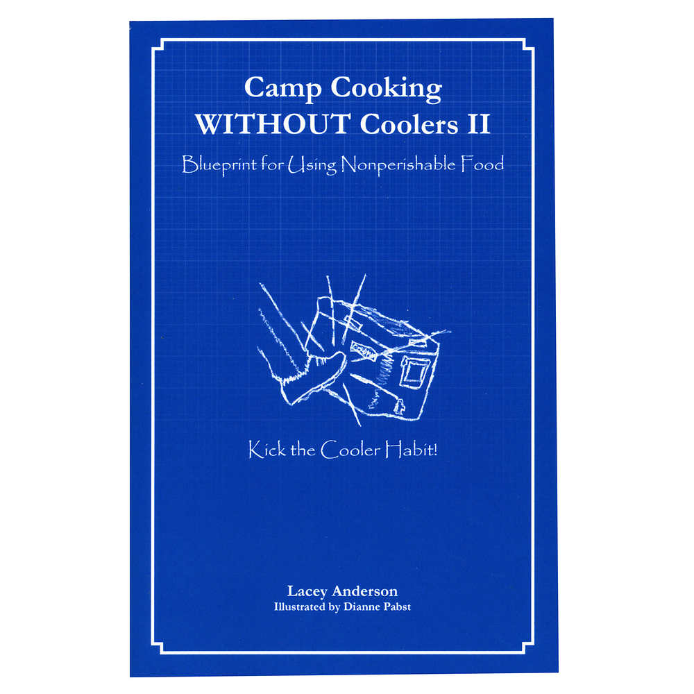 Camp Cooking WITHOUT Coolers II Book