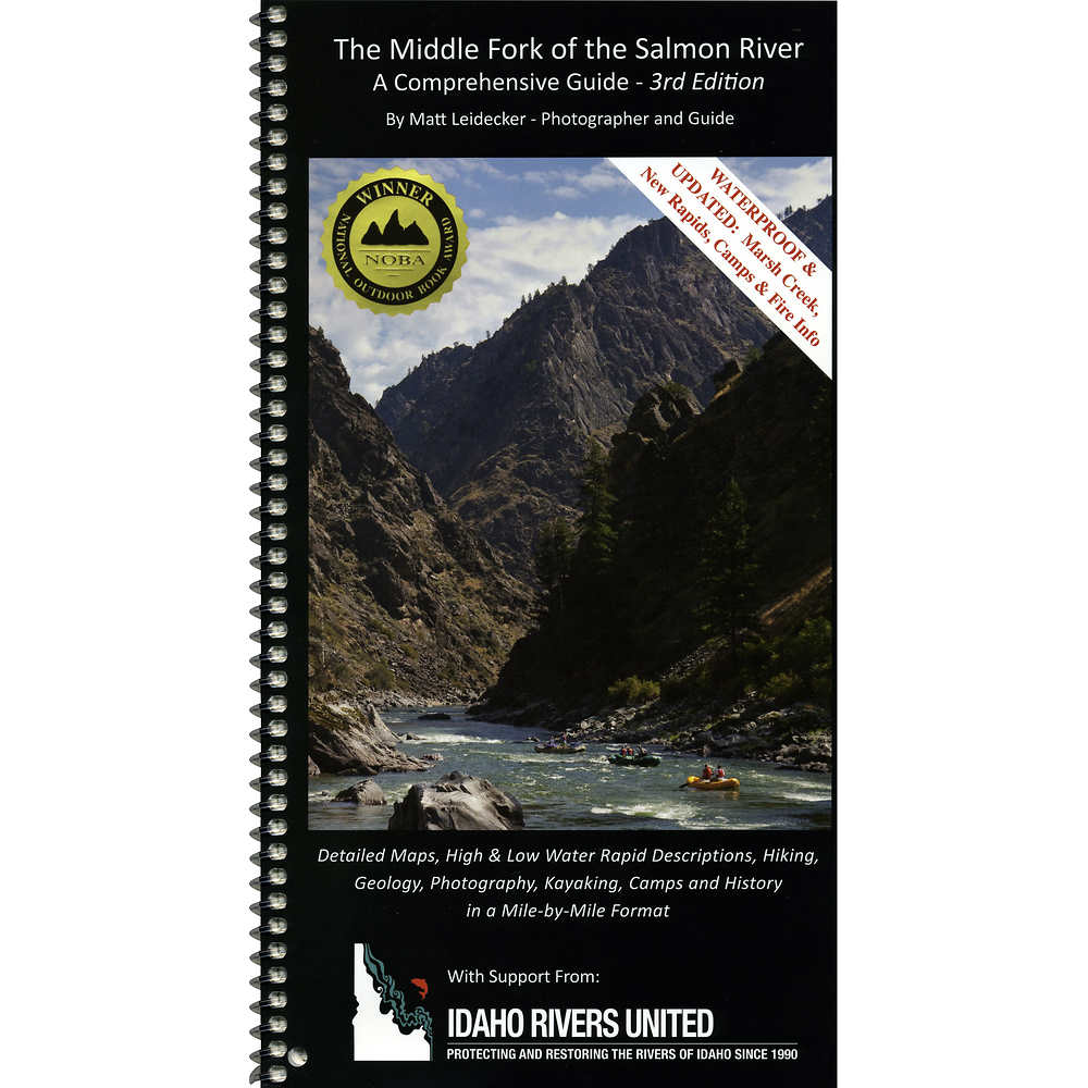 Middle Fork of the Salmon River Guide Book 3rd Ed.