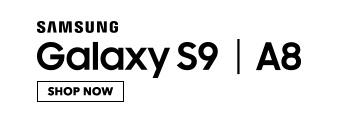 Galaxy S9. Galaxy A8. Shop Now.