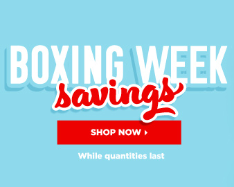 Boxing Week Savings While Quantities Last Now