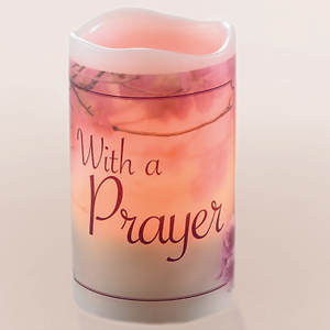 I Said A Prayer For You Flameless Candle