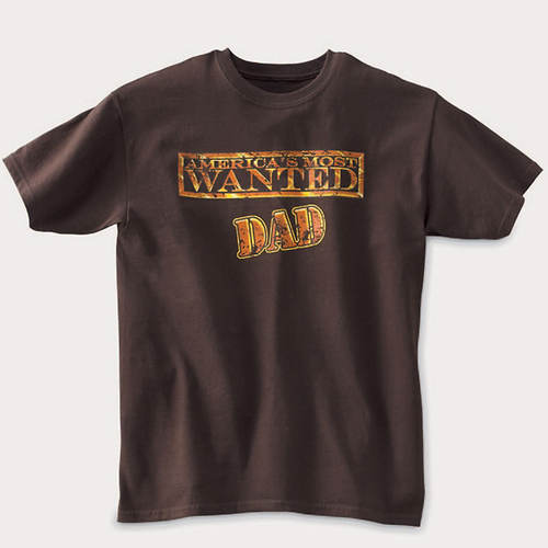 Most Wanted Dad's Tee