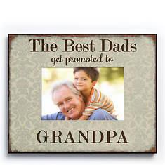 Best Dads Get Promoted Frame