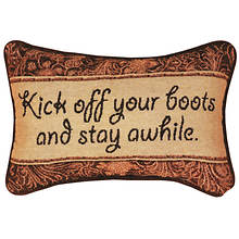 Word Pillow-Kick Off Your Boots and Stay Awhile
