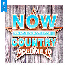 NOW That's What I Call Country Vol. 10