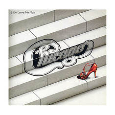 Chicago: If You Leave Me Now & Other Hits (CD)