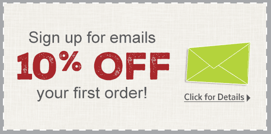 Save 10% when you sign up for email offers