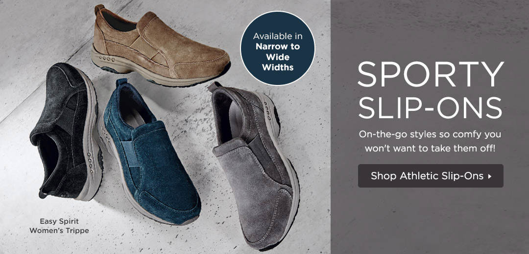 On-the-go styles so comfy you won't want to take them off! Shop Athletic Slip-Ons