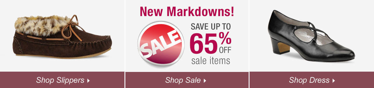 So many ways to shop! Shop slippers, dress and explore savings of up to 65% on our sale tab!