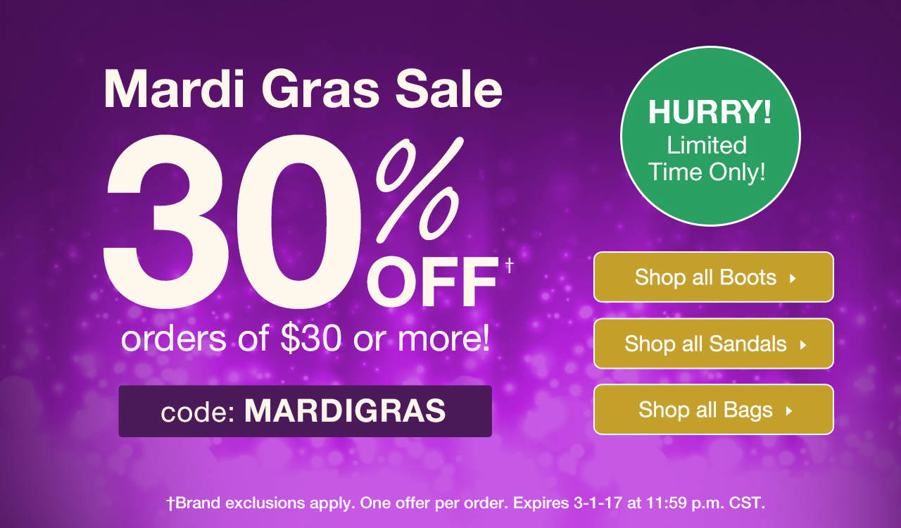 30% Off $30 or More With Code: MARDIGRAS Until 3-1-17 at 11:59 p.m. CST.
