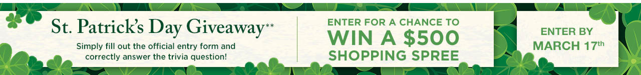 St. Patrick's Day Giveaway - Enter for a Chance to Win a $500 Shopping Spree!