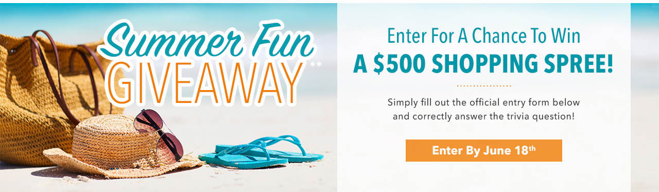 Summer Fun Giveaway - Enter for a Chance to Win a $500 Shopping Spree!