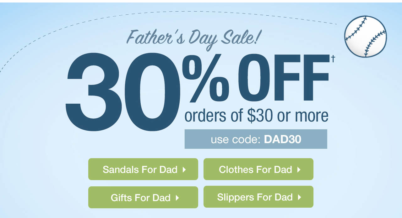 30% Off $30+ Until 6/18 With Code: DAD30