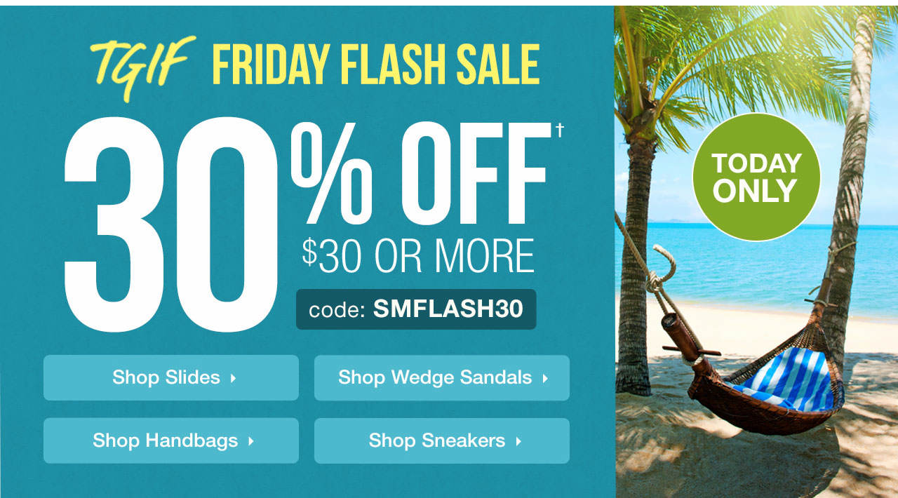TGIF Flash Sale - 30% Off Order Of $30+ With Code: SMFLASH30