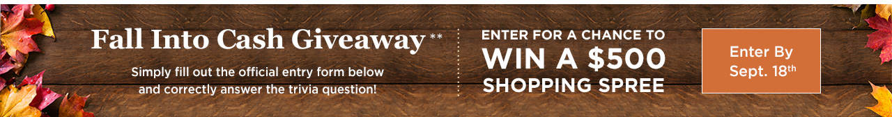 Fall Into Cash Giveaway - Enter for a Chance to Win a $500 Shopping Spree!