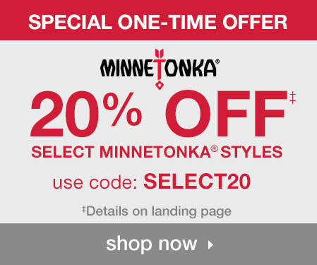20% Off Select Minnetonka Styles! Shop Now