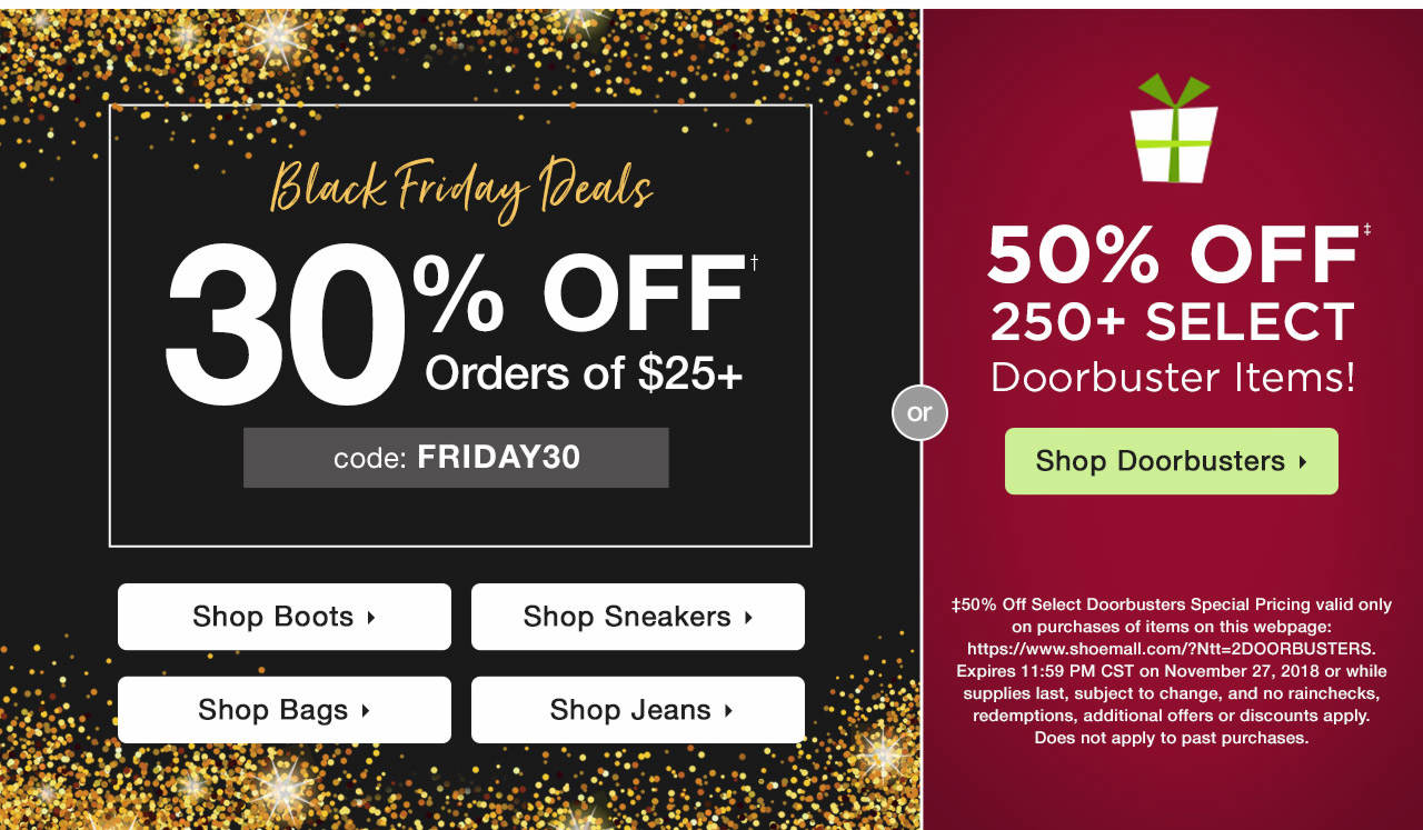 30% Off $25+ With Code: FRIDAY30 -or- 50% Off Doorbusters!