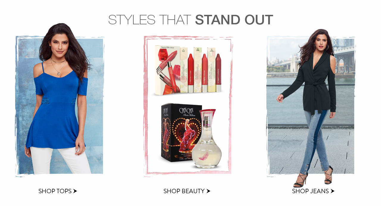 Shop styles that stand out, such as tops, beauty and jeans.