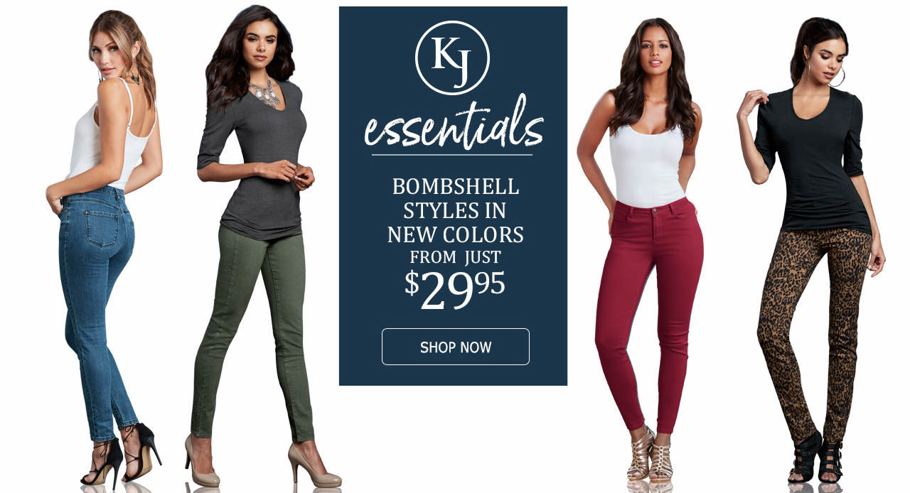 K. Jordan essentials include bombshell jeans in new colors from just $29.95. Shop now.