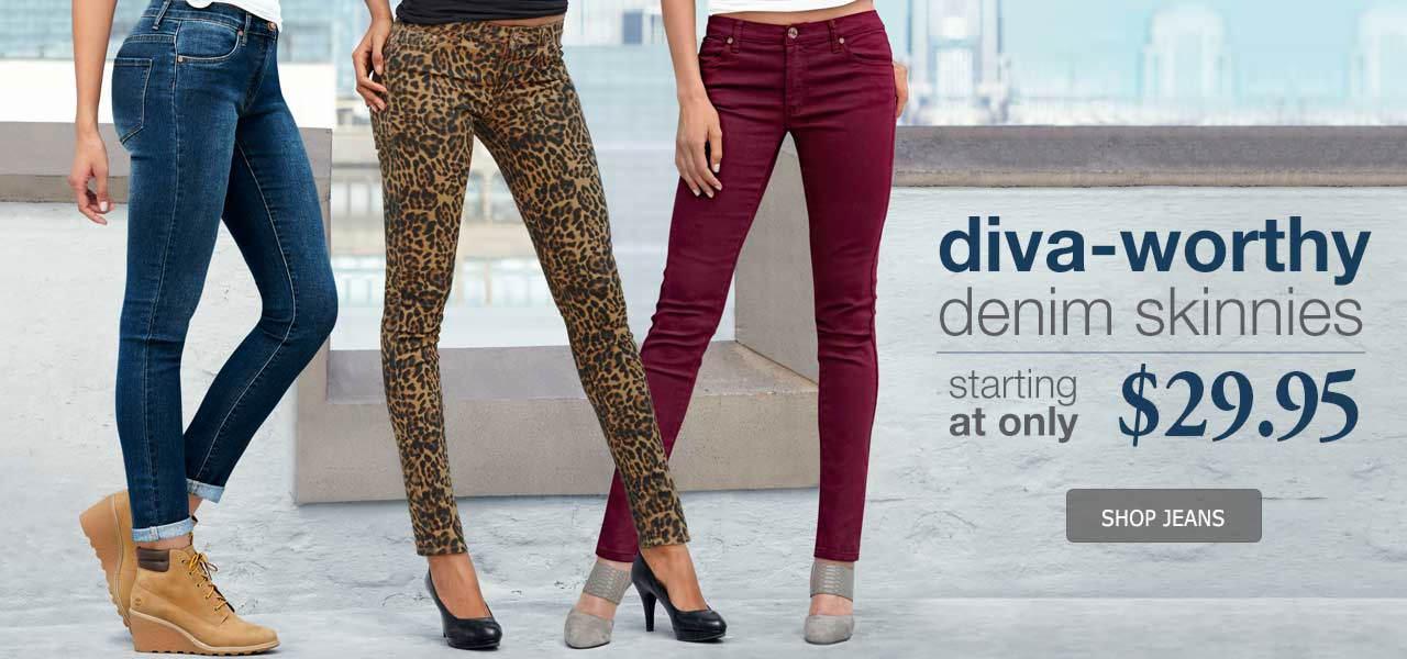 Diva-worthy denim skinnies starting at only $29.95
