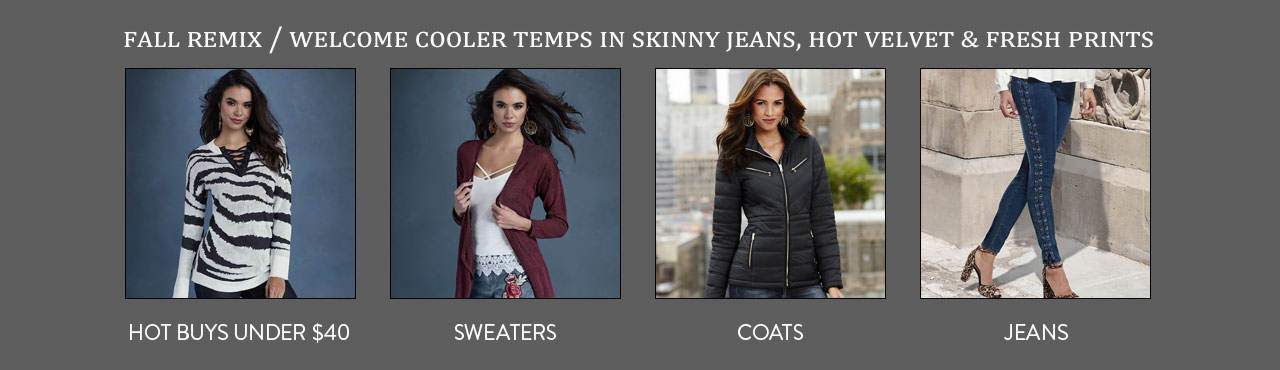 Welcome cooler temps in skinny jeans, hot velvet and fresh prints!